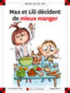 Max et lili – tome 114 : max et lili veulent bien manger