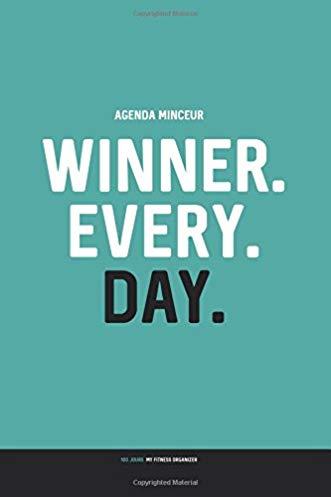 Agenda minceur : winner. Every. Day.