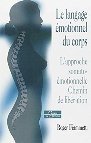 Le langage émotionnel : Tome 2, Décoder et résoudre les conflits psycho-émotionnels