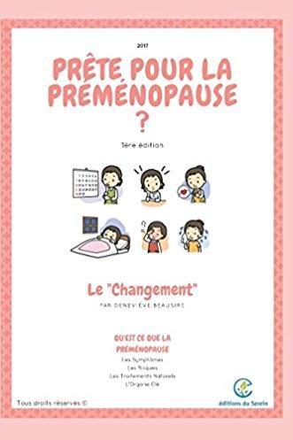 Le Changement: Prête Pour La Préménopause ?