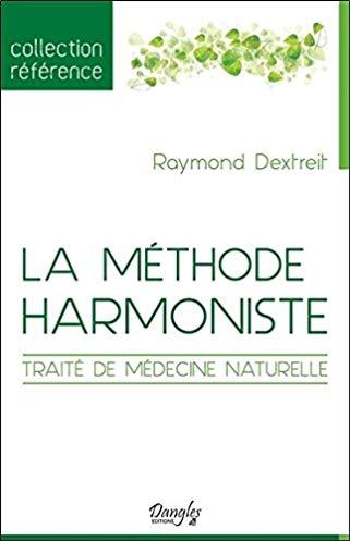 La méthode harmoniste – Traité de médecine naturelle