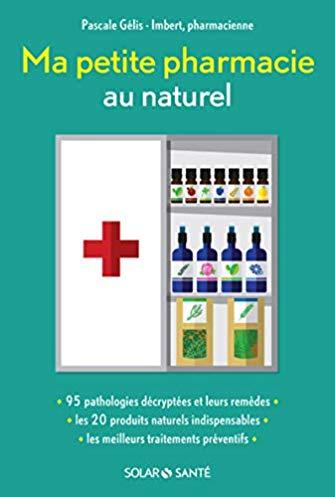 Ma petite pharmacie au naturel
