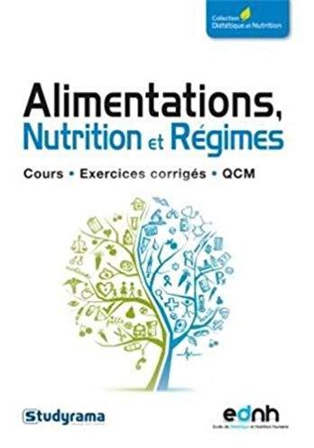 Alimentations nutrition et régimes : cours, exercices corrigés, QCM