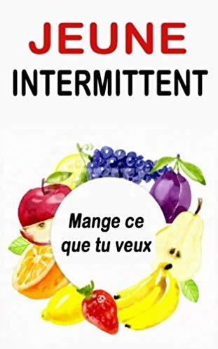 Jeûne intermittent – Mange ce que tu veux