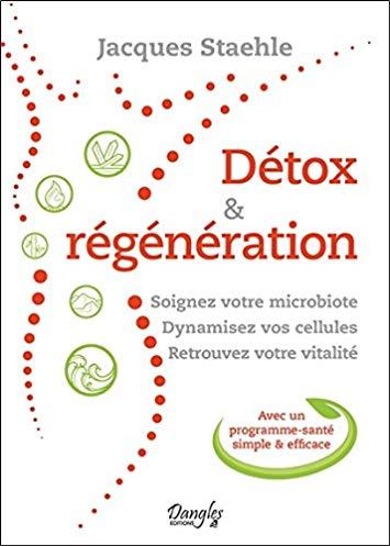 Détox & Régénération – Soignez votre microbiote – Dynamisez vos cellules – Retrouvez votre vitalité