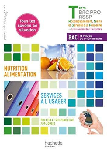 Nutrition-alimentation, services à l'usager terminale bac pro ASSP – livre élève – ed. 2013
