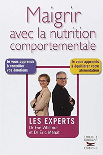 Les experts : maigrir avec la nutrition comportementale