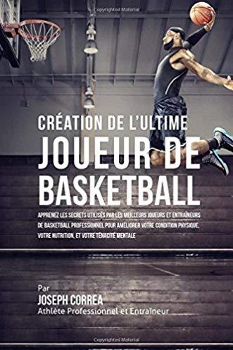 Création de l'ultime joueur de basketball