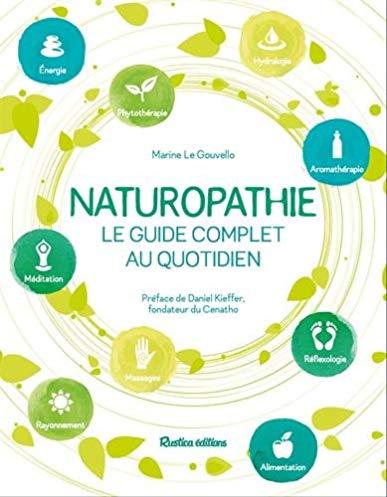 Naturopathie au quotidien: La santé par l'alimentation