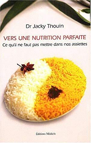 Vers une nutrition parfaite : ce qu'il ne faut pas mettre dans nos assiettes