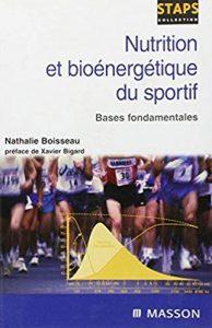 Nutrition et bioénergétique du sportif: bases fondamentales