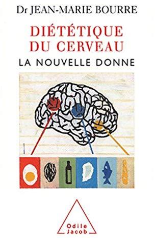 Diététique du cerveau : la nouvelle donne