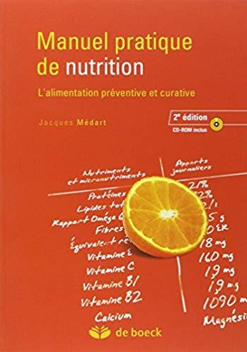 Manuel pratique de nutrition : l'alimentation préventive et curative