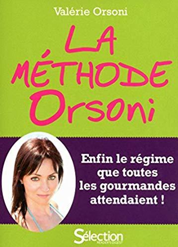 La méthode Orsoni – nouvelle édition enrichie –