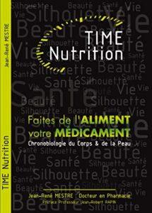 Time Nutrition – Faites de l'aliment votre médicament