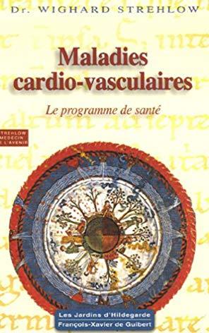 Maladies cardio-vasculaires : Hildegarde de Bingen, Le programme de santé