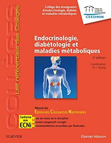 Endocrinologie, diabétologie et maladies métaboliques: réussir les ECNI