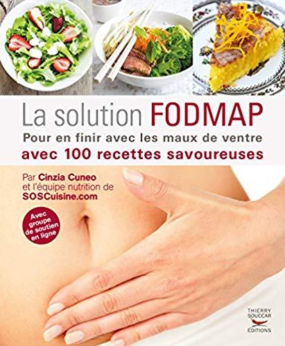 La solution fodmap. Pour en finir avec les maux de ventre
