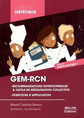 GEM-RCN : les recommandations nutritionnelles, le contrôle des fréquences, le contrôle des grammages