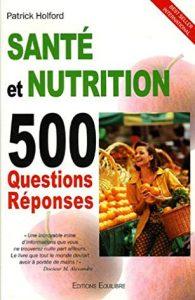 Santé et nutrition 500 questions réponses
