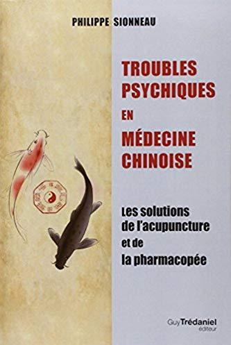 Troubles psychiques en médecine chinoise : les solutions de l'acupuncture et de la pharmacopée
