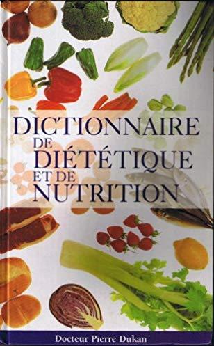 Dictionnaire de diététique et de nutrition