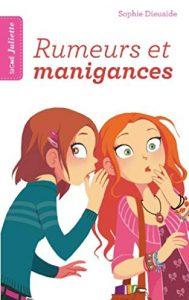 Signé Juliette – Tome 5 – Rumeurs et manigances