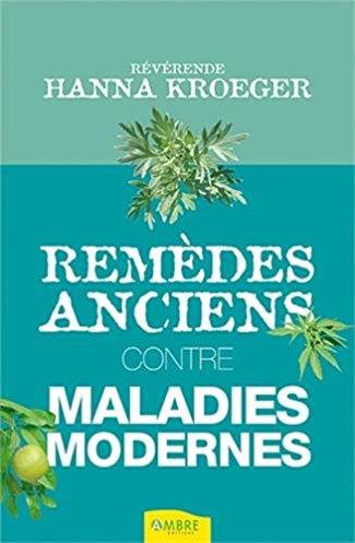 Remèdes anciens contre maladies modernes