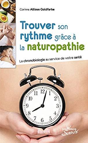 Trouver son rythme grâce à la naturopathie : La chronobiologie au service de votre santé