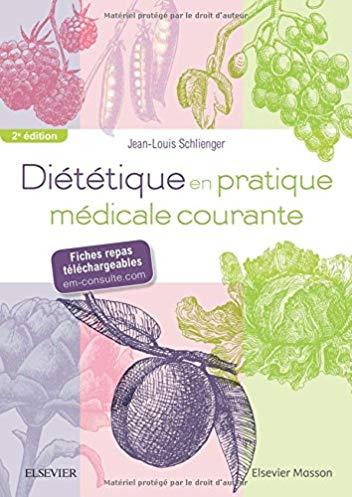 Diététique en pratique médicale courante: 55 fiches repas téléchargeables