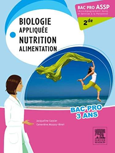 Bac pro ASSP biologie appliquée. Nutrition. Alimentation 2de: pilon partiel 15/2/16
