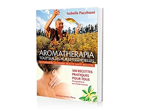 Aromathérapia : tout sur les huiles essentielles