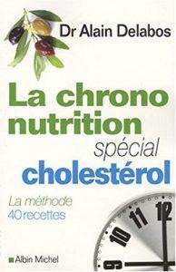 La chrono-nutrition : spécial cholestérol
