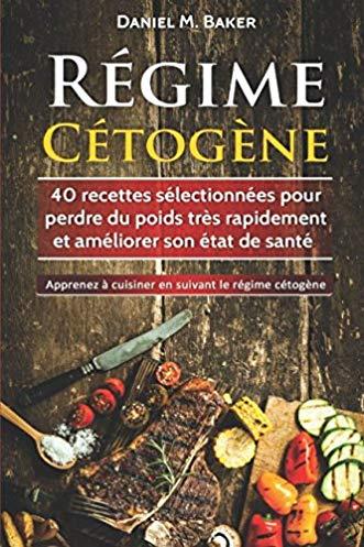 Régime cétogène: le guide ultime pour perdre du poids rapidement et vivre en bonne santé avec plus de 150 recettes délicieuses faciles à préparer