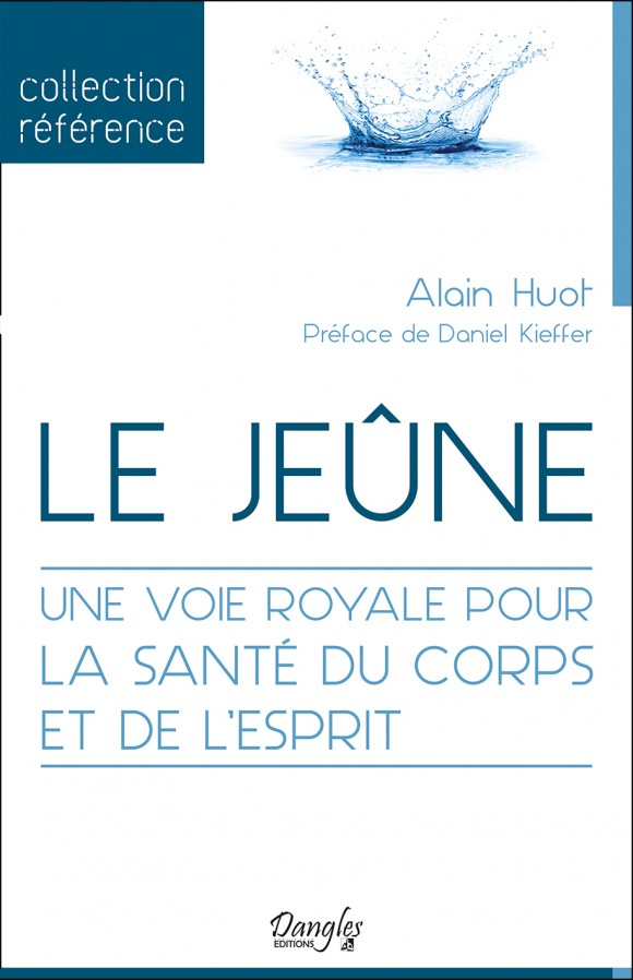 Livre Le Jeûne de Alain Huot